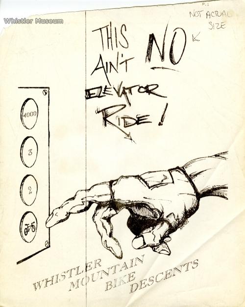 An early design for Whistler Bike Park ad, courtesy Whistler Backroads. Circa 1996.
