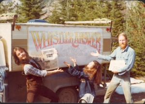 Charlie Doyle, Robin Blechman and Tim Smith present the very first issue of the Whistler Answer along with a new sign on Charlie's truck, spring 1977. Photo courtesy: Whistler Answer